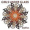 Girls Under Glass - 2005 Zyklus