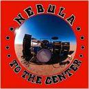Nebula - 1999 To the center