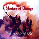 Umbra Et Imago - 1997 The hard years (live)