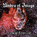 Umbra Et Imago - 2001 Dunkle Energie