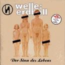 Welle:Erdball - 1998 Der Sinn Des Lebens