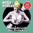 Welle:Erdball - 2002 Die Wunderwelt der Technik