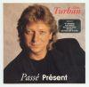 Alain Turban - 1993 Passe present