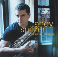 Andy Snitzer - 1999 - Some Quiet Place