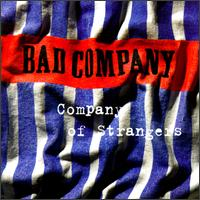 Bad Company - 1995 - The Company of Strangers