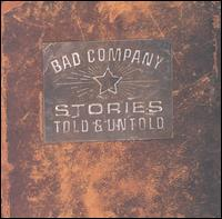 Bad Company - 1996 - Stories Told and Untold