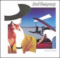 Bad Company - 1979 - Desolation Angels