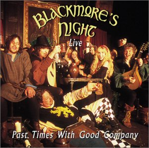 Blackmore`s Night - 2002 - Past Times With Good Company