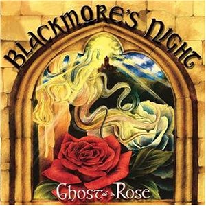 Blackmore`s Night - 2003 - Ghost of a Rose