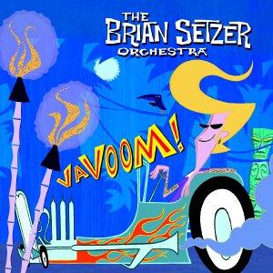 Brian Setzer - 2000 - Vavoom!