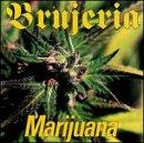 Brujeria - 1997 - EP Marijuana