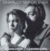 Charlotte Gainsbourg - 1986 Charlotte for ever (три трека в альбоме отца)