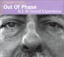 Claude Challe - 2003 Out Of Phase: N.E.W. Sound Experience