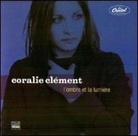 Clement Coralie - 2001 L'ombre et la lumiиre (сингл)