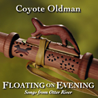 Coyote Oldman - 1998 Floating On Evening