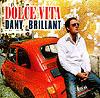Dany Brillant - 2001 Dolce Vita