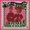 The Dead Brothers - 2002  The Day of the Dead