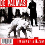 De Palmas - 1997 Les lois de la nature