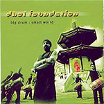 Dhol Foundation - 2001 Big Drum: Small World