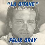 Felix Gray - 1987 - La Gitane