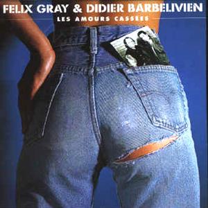 Felix Gray - 1991 - Les Amours Cassees