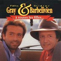 Felix Gray - 1992 - Gray & Barbelivien