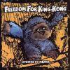 Freedom For King Kong - 1999 Citoyens du Monde
