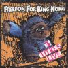 Freedom For King Kong - 2000 Live