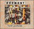 Francis Dhomont - 1996_Foret profonde
