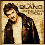 Gerard Blanc - 2003 Mes plus belles histoires