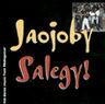 Jaojoby - 1992 Jaojoby: Salegy!