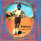 KARPATT - 2002 A l'ombre du ficus