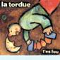 La Tordue - 1997