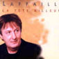 Gilbert Laffaille - La Tete Ailleurs 1999