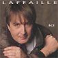 Gilbert Laffaille - Ici 1994