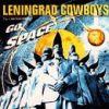 Leningrad Cowboys - 1996 «Leningrad Cowboys Go Space»