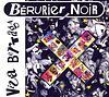 Les Beruriers Noirs - 1990 Viva Bertaga