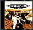 """Palast Orchester & Max Raabe - """"Ein Freund, ein guter Freund"""""""