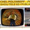 Michel Polnareff - Show tele 82 / Public 1982