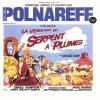 Michel Polnareff - La vengeance du serpent a plumes 1984