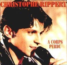 Rippert Christophe - 1994: A corps perdu