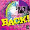 Silent Circle - 1994 Silent Circle Back!