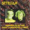 STTELLLa - 1992 Manneken Pis not war / Faisez la mouche, pas la guкpe