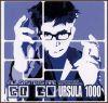 Ursula 1000 - 2000 All Systems are Go Go