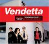 Vendetta - 2004 Drole d'idee