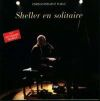 William Sheller - 1991 - Sheller en solitaire