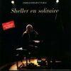 William Sheller - 1991 - Sheller en solitaire